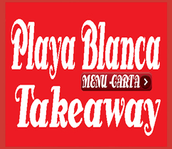 Playa Blanca Takeaway Restaurant Playa Blanca - Best Dining Playa Blanca - Eating Out Lanzarote - Recommended Restaurants in Playa Blanca - Gourmet Restaurant - Fine Dining - High Class Restaurants Lanzarote